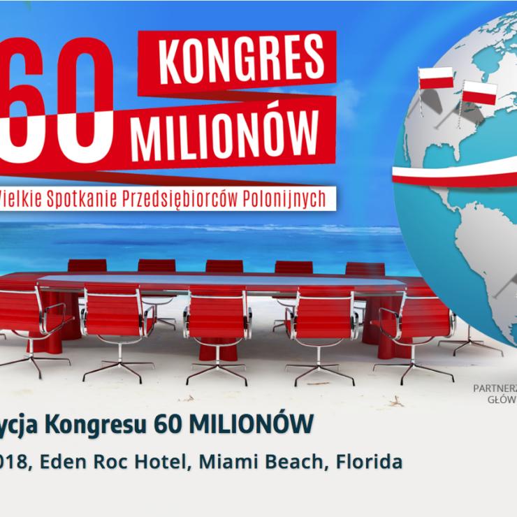 Kongres 60 Millionów – Miami 2018